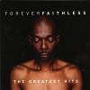 Forever Faithless-The Greatest Hits - 2005 - Faithless