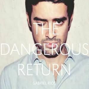 The Dangerous Return