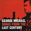 Songs From The Last Century - 1999 - George Michael
