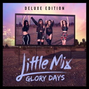 Glory Days (Deluxe Edition)