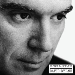 David Byrne - Grown Backwards (Deluxe Edition)