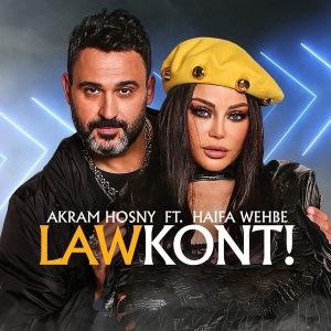 Law Kont (Ft. Akram Hosny)