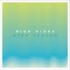 Open Season (Deluxe Edition) - 2014 - High Highs
