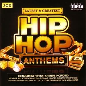 Latest & Greatest - Hip Hop Anthems 3CD