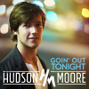 Goin Out Tonight [EP] - 2014 - Hudson Moore