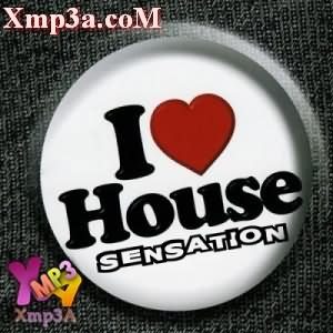 I Love House Sensation