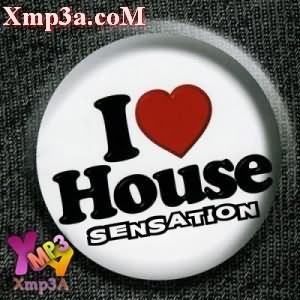 I Love House Sensation