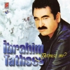 Yetmez mi - 0 - Ibrahim Tatlises