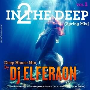 In 2 The Deep Vol. 1 (Spring Mix)