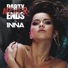 Party Never Ends (Deluxe Edition) - 2013 - Inna