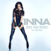 More Than Friends (Ft Daddy Yankee) - 2013 - Inna