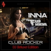 Club Rocker (DJ Deluxe Edition) Ft Flo Rida - 2011 - Inna