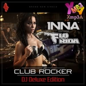 Club Rocker (DJ Deluxe Edition) Ft Flo Rida