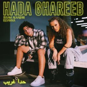 Hada Ghareeb (Ft. Issam Alnajjar)