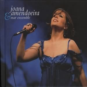 Joana Amendoeira & Mar Ensemble