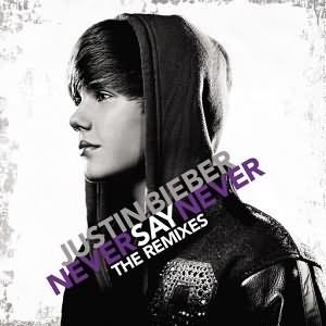 Never Say Never (Remixes)