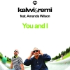 You and I Ft. Amanda Wilson - 2011 - Kalwi & Remi