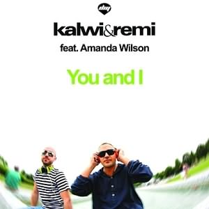 You and I Ft. Amanda Wilson