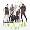 Girls Talk - 2010 - Kara