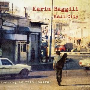 Kali City (Feat. Trio Joubran)