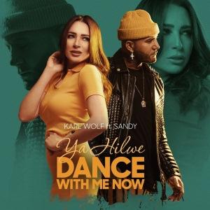 Ya Hilwe (Dance With Me Now) (ft. Karl Wolf)