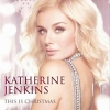 This Is Christmas - 2012 - Katherine Jenkins