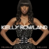 Ms. Kelly (Deluxe Edition) - 2008 - Kelly Rowland
