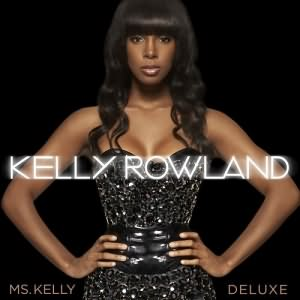 Album : Ms. Kelly (Deluxe Edition) 2008 Kelly_Rowland-Ms_Kelly-%28Deluxe_Edition%29.2008300