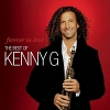 Forever In Love The Best Of - 2009 - Kenny G