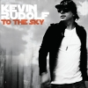 To The Sky - 2010 - Kevin Rudolf
