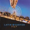 Tilt - 2014 - Latin Quarter