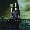 Io Canto [2CD Limited Edition] - 2006 - Laura Pausini