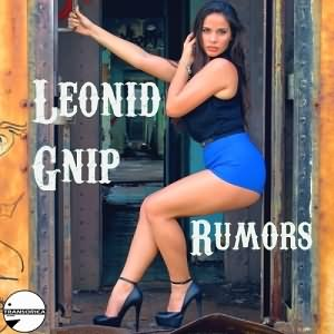Leonid Gnip - Rumors (Album)