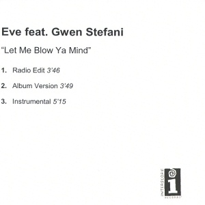 Let Me Blow Ya Mind (Promo)