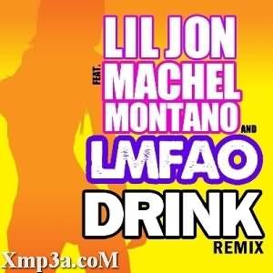 Drink Remixes (Ft LMFAO)