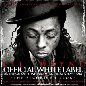 Album : Official White Label (The Second Edition) 2009 Lil_Wayne-Official_White_Label300