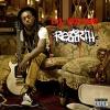Rebirth - 2010 - Lil Wayne