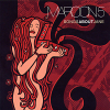 Songs About Jane - 2002 - Maroon 5