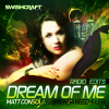 Dream Of Me (Radio Edits) - 2013 - Matt Consola