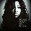 The Bridge - 2009 - Melanie Fiona