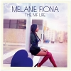 The MF Life - 2012 - Melanie Fiona