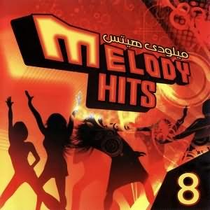 Melody Hits Vol.8 - ميلودى هيتس الجزء الثامن