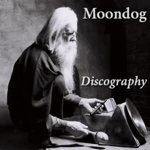 Moondog - Discography (1953-2009)