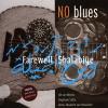 Farewell Shalabiye - 2005 - No Blues