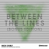 Between The Lines (Bonus Edition) - 2013 - Nick Curly