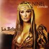 La Rebelde - 2006 - Ninel Conde