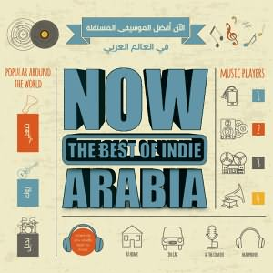Now The Best Of Indie Arabia