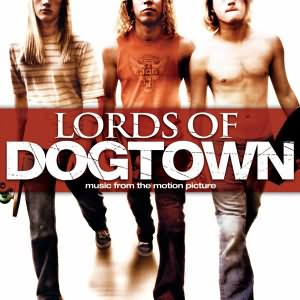 Lords Of Dogtown (OST)