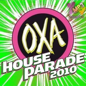 OXA House Parade 2010