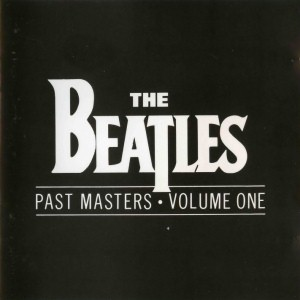 Past Masters - Volume One [FLAC]